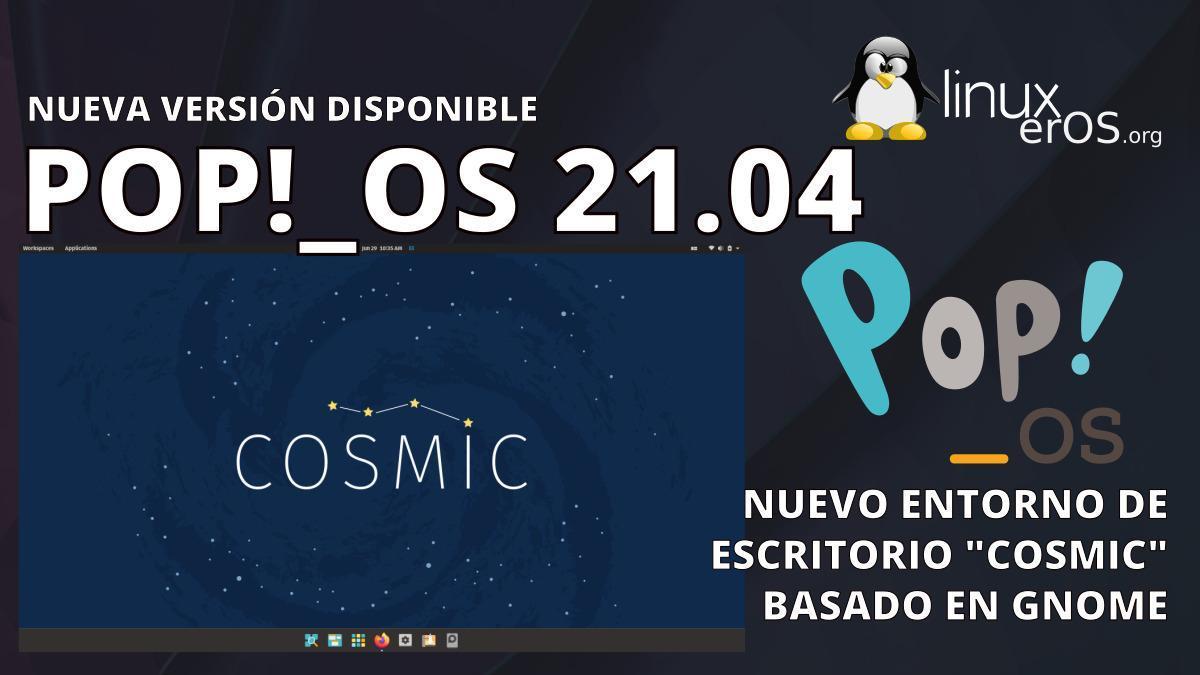 pop_os-21-04-llega-con-cosmic-desktop-y-mas